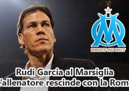 Rudi Garcia al Marsiglia